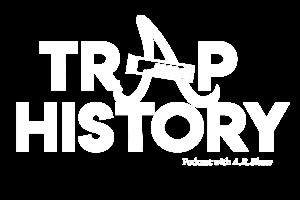 Trap-History-Revamp-BLKBKG-1 copy