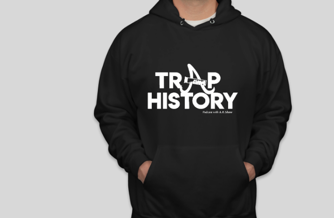 Trap History – Male Hoodie